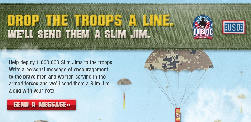 Send a Free Slim Jim to the Troops
