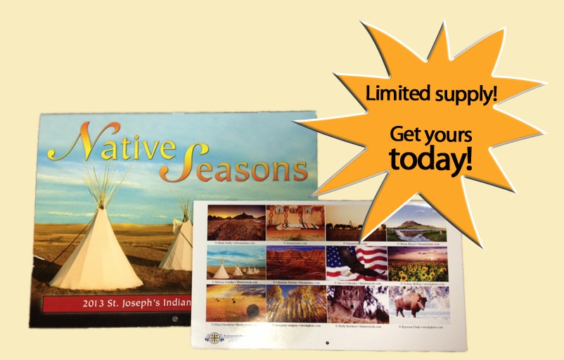 Free 2013 Native Seasons Calendar from St. Joseph's Indian School