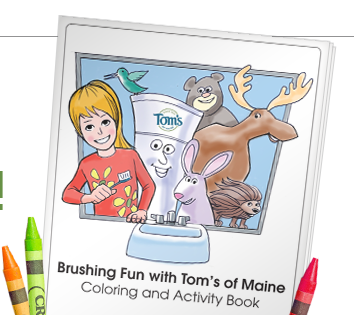 Free Brushing Fun With Tom's Of Maine Coloring And Activity Book (download)