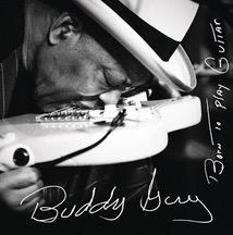 Free Buddy Guy Born to Play Guitar Album