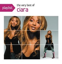 Playlist: The Very Best of Ciara - Full Album Download