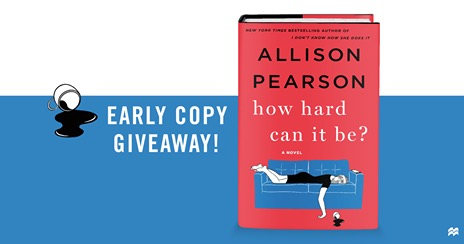 Free Advance Copy of Allison Pearson's New Novel: How Hard Can It Be?