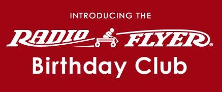 Radio Flyer Birthday Club: Free $10 Gift Card